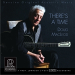 Audiofiele albums - Doug Macleod - There's A Time